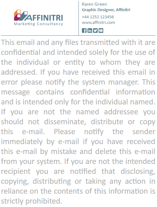 Use a small font size for an email disclaimer