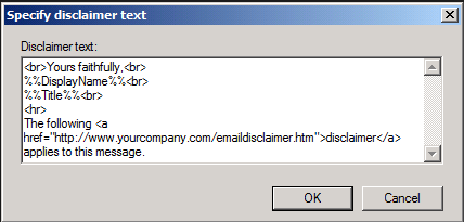 Specify the disclaimer text for your Exchange 2010 signature.