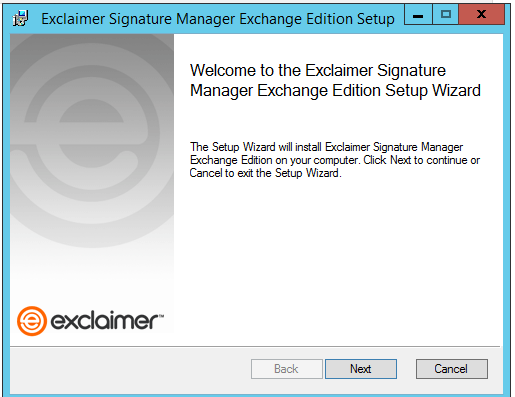 The Setup Wizard of Exclaimer Signature Manager Exchange Edition.