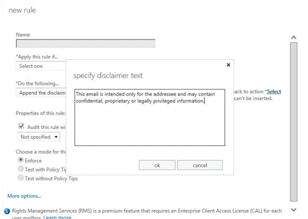Using the Office 365 disclaimer feature to specify your email disclaimer text.