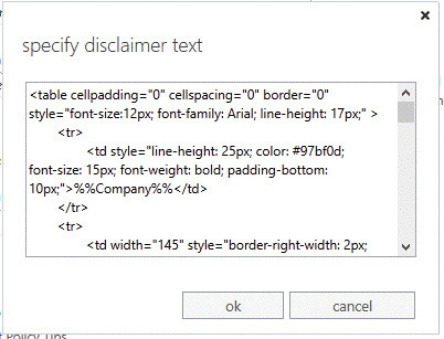 The Office 365 disclaimer function is fairly limited, but still allows you to paste HTML into it.